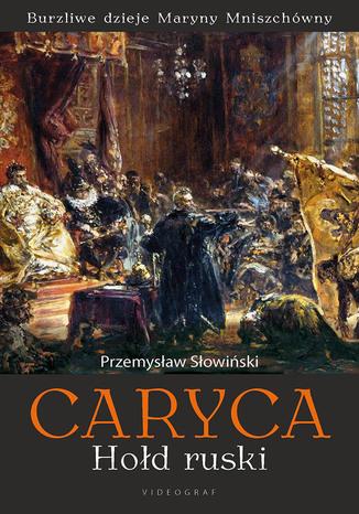 Okładka książki/ebooka Caryca Hołd ruski