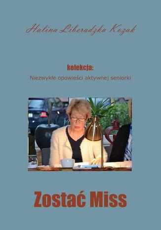 Okładka książki/ebooka Zostać Miss