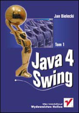 Okładka książki/ebooka Java 4 Swing. Tom 1