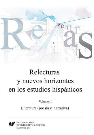 Okładka książki/ebooka Relecturas y nuevos horizontes en los estudios hispánicos. Vol. 1: Literatura (poesía y narrativa)