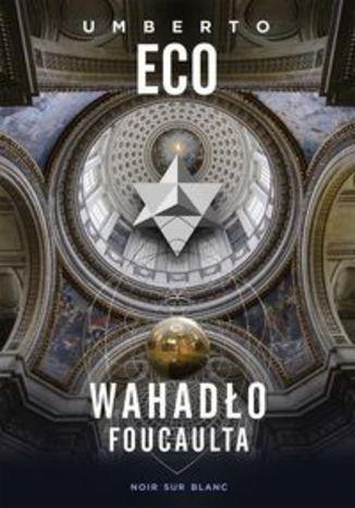 Okładka książki/ebooka Wahadło Foucaulta