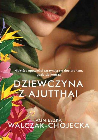 Okładka książki/ebooka Dziewczyna z Ajutthai