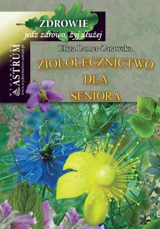 Okładka książki/ebooka Ziołolecznictwo dla Seniora