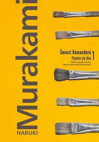 Okładka książki/ebooka Śmierć Komandora. Tom 1. Pojawia się idea