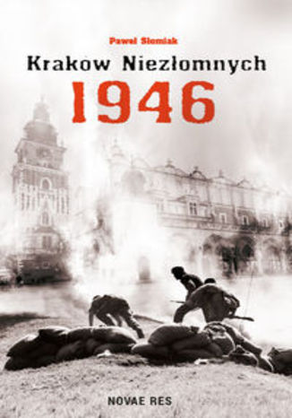 Okładka książki/ebooka Kraków niezłomnych 1946