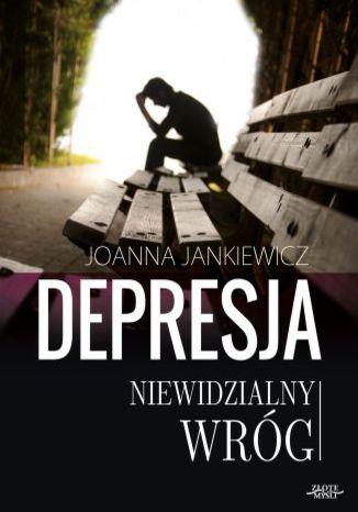 Okładka książki/ebooka Depresja niewidzialny wróg