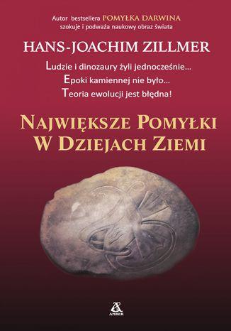 Okładka książki/ebooka Największe pomyłki w dziejach ziemi