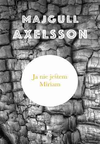 Okładka książki/ebooka Ja nie jestem Miriam