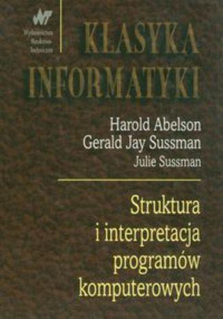 Struktura i interpretacja programów komputerowych. Klasyka informatyki