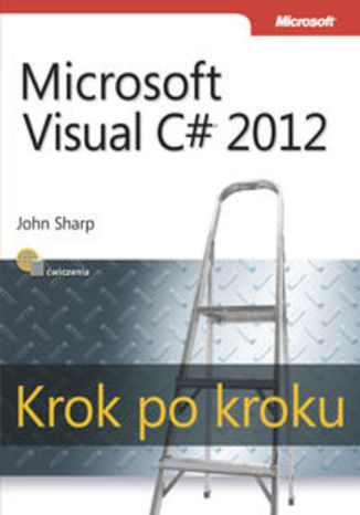 Ebook Microsoft Visual C# 2012. Krok po kroku