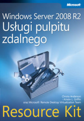 Ebook Windows Server 2008 R2. Usługi pulpitu zdalnego. Resource Kit