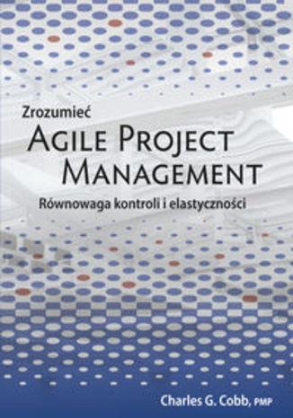 Zrozumieć Agile Project Management