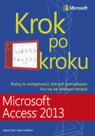 Microsoft Access 2013. Krok po kroku
