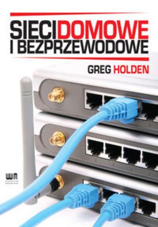 Okładka książki Sieci domowe i bezprzewodowe