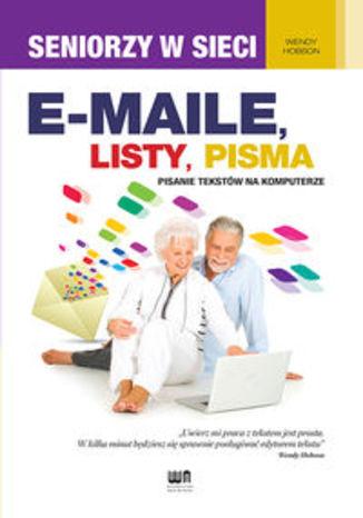 E-maile, listy, pisma. Pisanie tekstów na komputerze