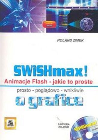 SWiSHmax! Animacje Flash + CD
