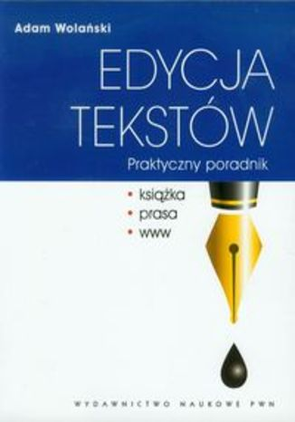 Okładka książki/ebooka Edycja tekstów. Praktyczny poradnik
