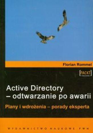 Active Directory - odtwarzanie po awarii
