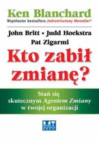 Okładka książki Kto zabił zmianę?