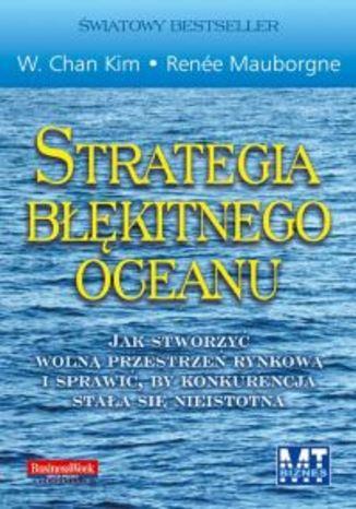 Okładka książki/ebooka Strategia błękitnego oceanu