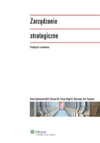 Okładka książki/ebooka Zarządzanie strategiczne