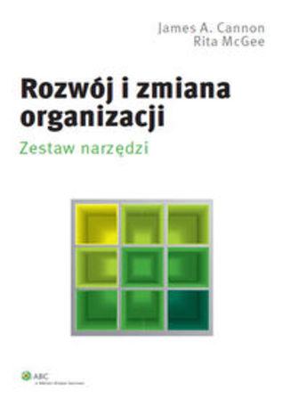 Rozwój i zmiana organizacji