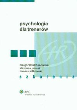Psychologia dla trenerów. Szkolenia
