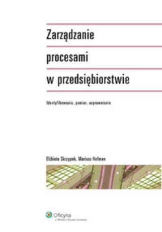Zarządzanie procesami w przedsiębiorstwie