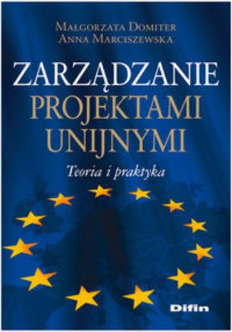 Zarządzanie projektami unijnymi