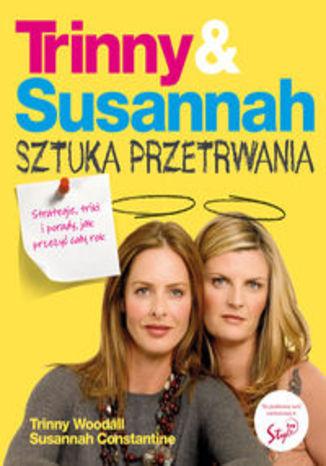 Trinny & Susannah Sztuka przetrwania