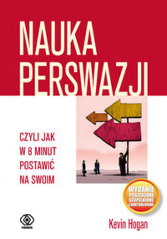 Okładka książki/ebooka Nauka perswazji czyli jak w 8 minut postawić na swoim