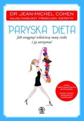 Paryska dieta. Jak osiągnąć optymalną masę ciała i ją utrzymać