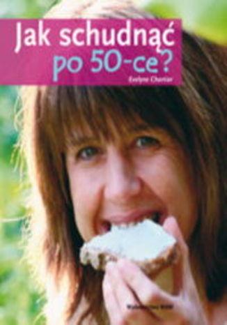 Jak schudnąć po 50-ce?