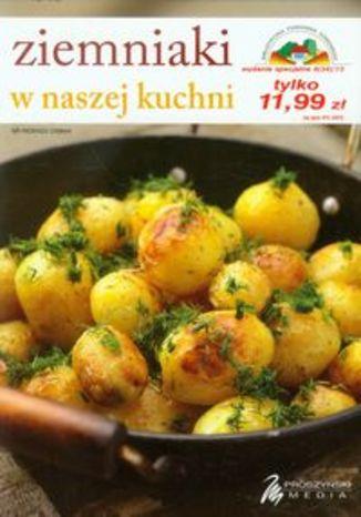 Ziemniaki w naszej kuchni
