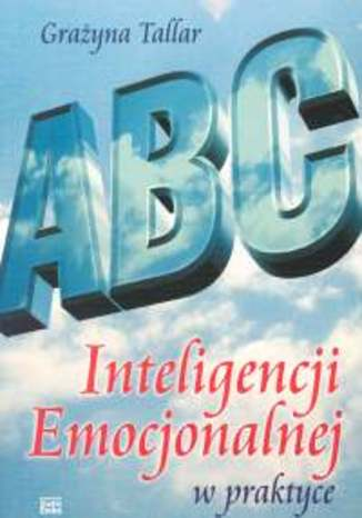 ABC inteligencji emocjonalnej