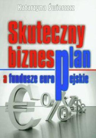 Skuteczny biznesplan a fundusze europejskie