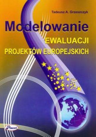 Modelowanie ewaluacji projektów europejskich