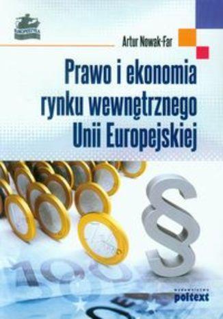 Prawo i ekonomia rynku wewnętrznego Unii Europejskiej