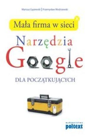 Mała firma w sieci Narzędzia Google dla początkujących
