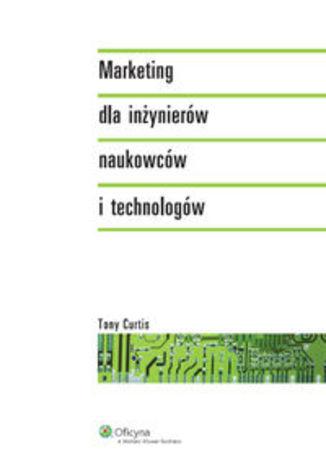 Marketing dla inżynierów naukowców i technologów