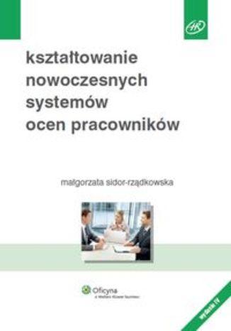 Kształtowanie nowoczesnych systemów ocen pracowników