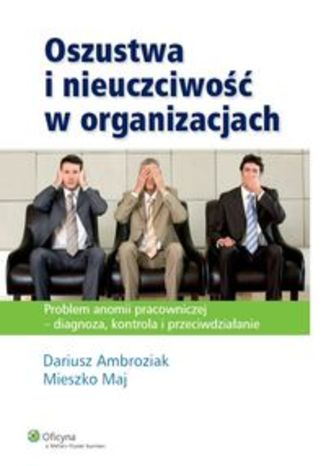 Oszustwa i nieuczciwość w organizacjach