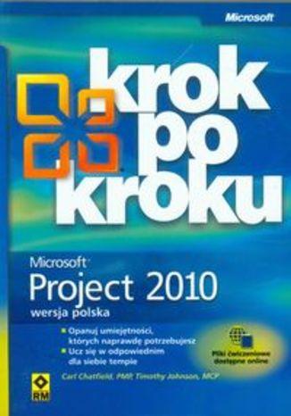 Microsoft Project 2010 krok po kroku