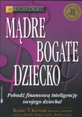 Okładka książki/ebooka Mądre bogate dziecko