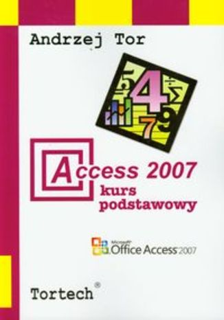 Access 2007 Kurs podstawowy