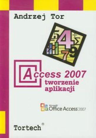 Access 2007 Tworzenie aplikacji
