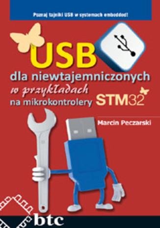 Okładka książki/ebooka USB dla niewtajemniczonych w przykładach na mikrokontrolery STM32