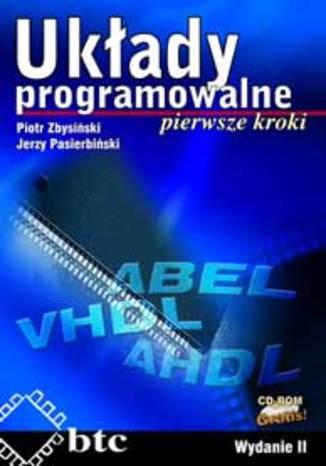 Układy programowalne - pierwsze kroki+CD rom