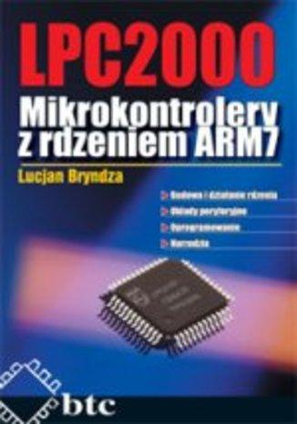 LPC2000. Mikrokontrolery z rdzeniem ARM7