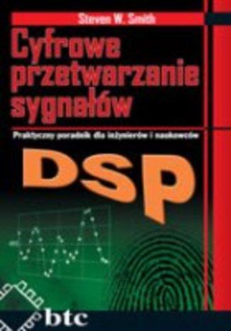 DSP. Cyfrowe przetwarzanie sygnałów. Praktyczny poradnik